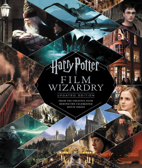 Harry Potter Film Wizardry: The Updated Edition