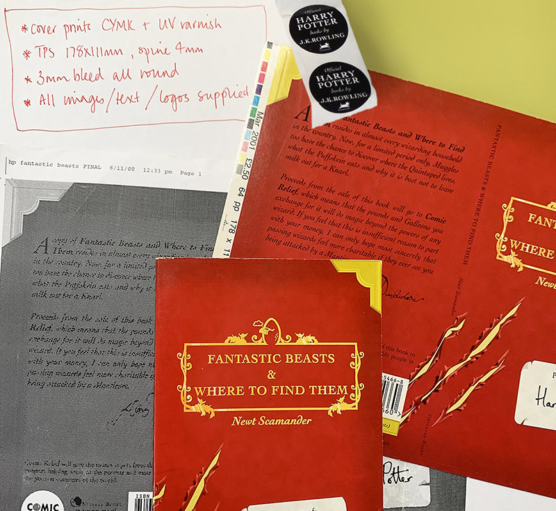 From Richard's own Chamber of Secrets: The final book, a proof of the cover and the original instructions to the printer for Fantastic Beasts and Where to Find Them
